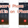 A Hidden Trick to Record Phone Calls on Your iPhone